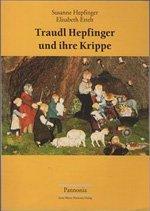 Traudl Hepfinger und ihre Krippe