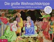 Führich - Große Weihnachtskrippe