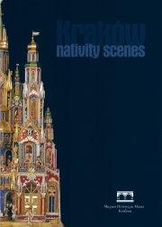 Krakow Nativity Scenes / Krakauer Krippendarstellugen