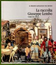 Raccolta Giuseppe Lembo / Die Sammlung Lembo