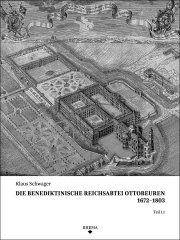 Die benediktinische Reichsabtei Ottobeuren 1672–1803