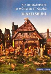 Dinkelsbühl - Die Heimatkrippe im Münster St. Georg