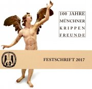 100 Jahre Münchner Krippenfreunde