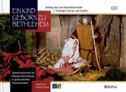 Ein Kind geborn zu Bethlehem - Belgische Krippen