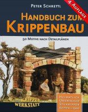 Handbuch zum Krippenbau - 50 Detailmotive