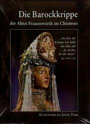 Die Barockkrippe der Abtei Frauenwörth im Chiemsee