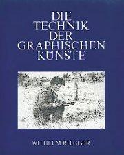 Die Technik der graphischen Künste