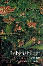 Lebensbilder aus dem Bayerischen Schwaben 12