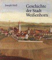 Geschichte der Stadt Weißenhorn