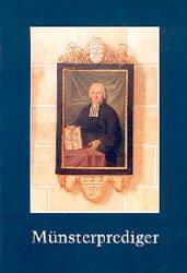 Die Münsterprediger bis zum Übergang Ulms an Württemberg 1810