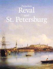 Zwischen Reval und St. Petersburg