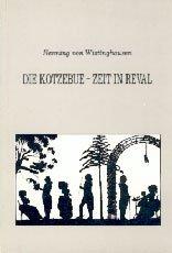 Die Kotzebue-Zeit in Reval