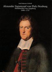 Alexander Sigismund von Pfalz-Neuburg, Fürstbischof von Augsburg 1690-1737