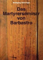 Das Martyrerseminar von Barbastro