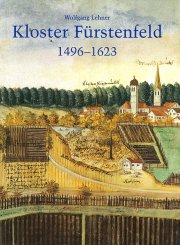 Die Zisterzienserabtei Fürstenfeld in der Reformationszeit 1496-1623 I