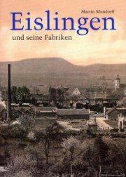 Eislingen und seine Fabriken