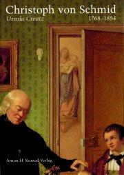 Christoph von Schmid 1768-1854
