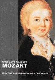 Wolfgang Amadeus Mozart und das Benediktinerkloster Seeon