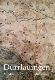 Heimatbuch Dürrlauingen. Dürrlauingen - Mindelaltheim - Mönstetten