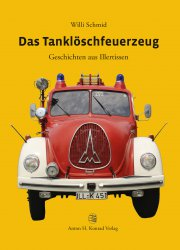 Das Tanklöschfeuerzeug. Geschichten aus Illertissen