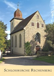 Schlosskirche Rechenberg - Kirchenführer