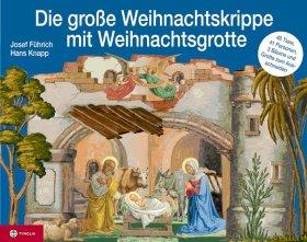 Führich - Weihnachtskrippe und Weihnachtsgrotte