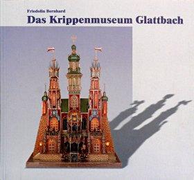 Das Krippenmuseum Glattbach