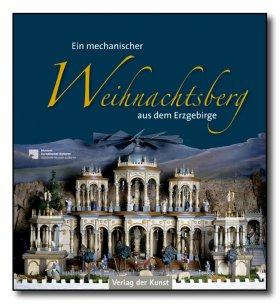 Der mechanische Weihnachtsberg aus dem Erzgebirge