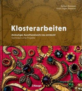 Klosterarbeiten - Anmutiges Kunsthandwerk