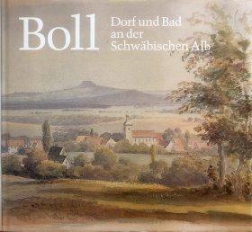 Boll. Dorf und Bad an der Schwäbischen Alb