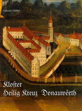 Das Kloster Heilig Kreuz in Donauwörth