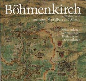 Böhmenkirch. Dorf und Land zwischen Messelberg und Albuch.