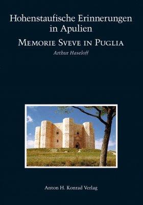 Hohenstaufische Erinnerungen in Apulien