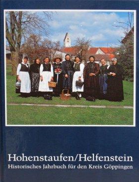 Hohenstaufen/Helfenstein. Historisches Jahrbuch für den Kreis Göppingen 5