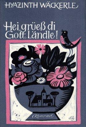 Hei, grüess di Gott, Ländle