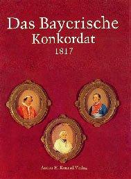 Das Bayerische Konkordat 1817