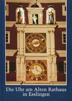 Die Uhr am Alten Rathaus in Esslingen