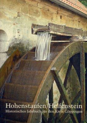 Hohenstaufen/Helfenstein. Historisches Jahrbuch für den Kreis Göppingen 15