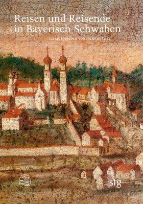 Reisen und Reisende in Bayerisch-Schwaben 3