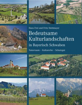 Bedeutsame Kulturlandschaften in Bayerisch Schwaben